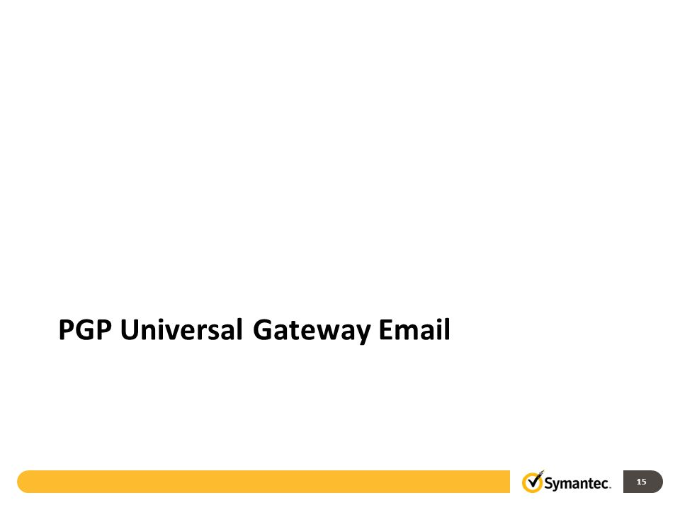 15 PGP Universal Gateway Email