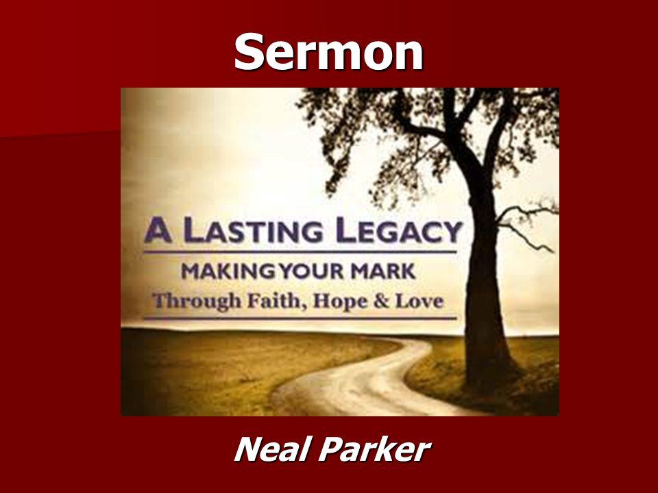 Sermon Neal Parker