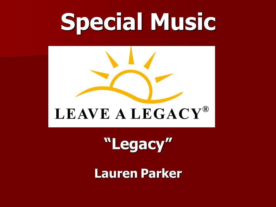 Special Music Legacy Lauren Parker