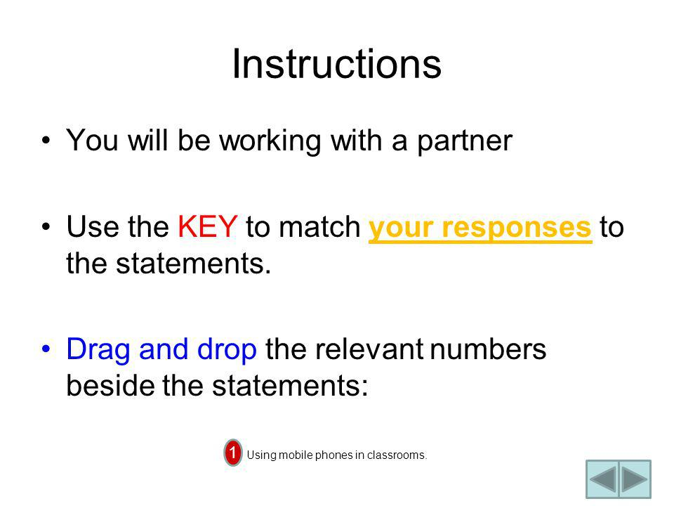 Instructions You will be working with a partner Use the KEY to match your responses to the statements.