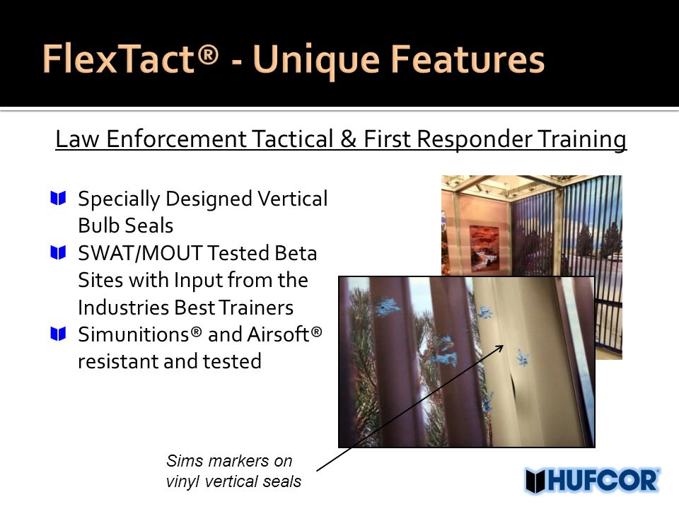 Law Enforcement Tactical & First Responder Training Specially Designed Vertical Bulb Seals SWAT/MOUT Tested Beta Sites with Input from the Industries