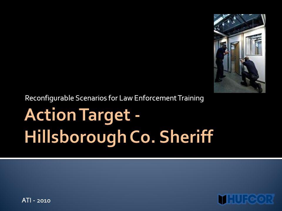 Reconfigurable Scenarios for Law Enforcement Training ATI - 2010