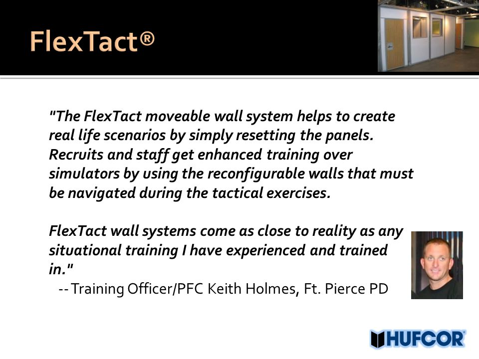The FlexTact moveable wall system helps to create real life scenarios by simply resetting the panels.
