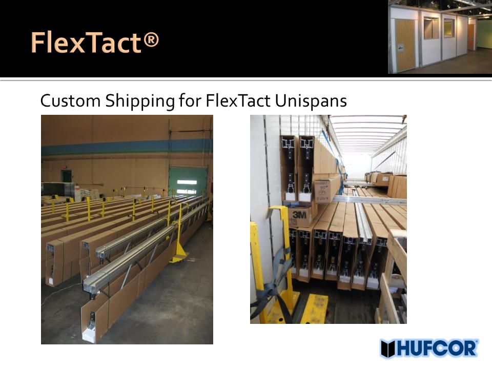 Custom Shipping for FlexTact Unispans