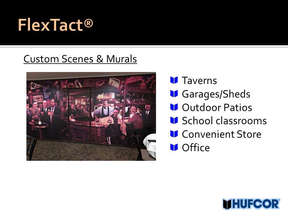 Custom Scenes & Murals Taverns Garages/Sheds Outdoor Patios School classrooms Convenient Store Office