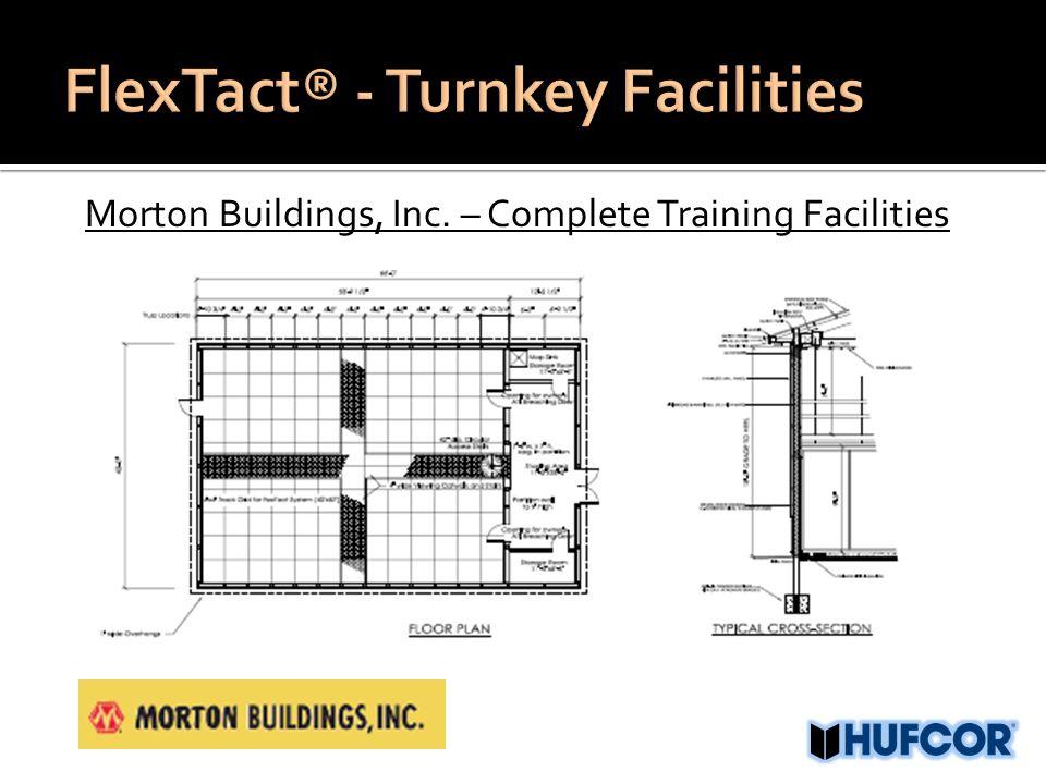 Morton Buildings, Inc. – Complete Training Facilities