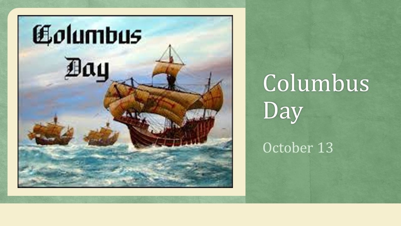 Columbus Day October 13