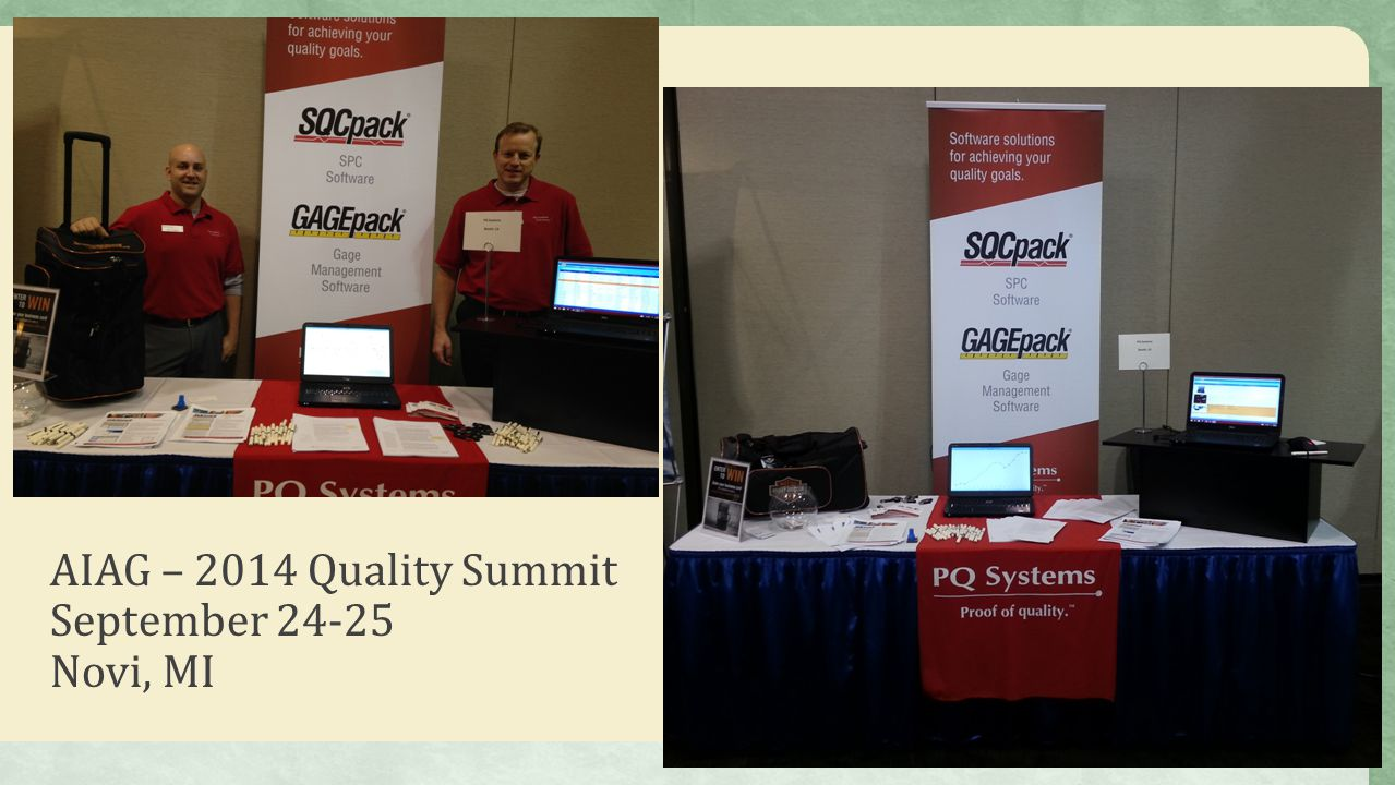 AIAG – 2014 Quality Summit September 24-25 Novi, MI