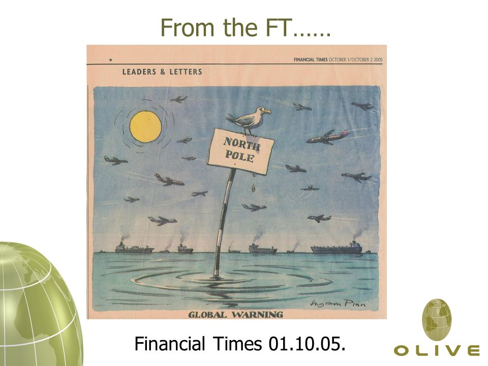 From the FT…… Financial Times 01.10.05.