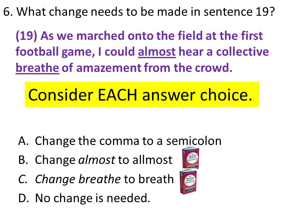 6.What change needs to be made in sentence 19.