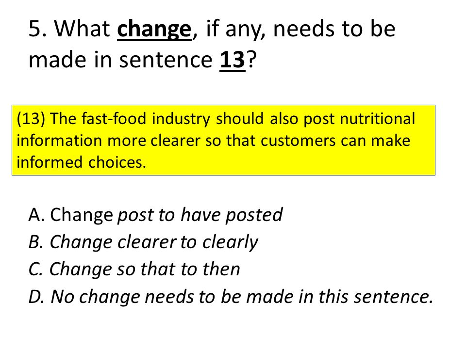 5.What change, if any, needs to be made in sentence 13.