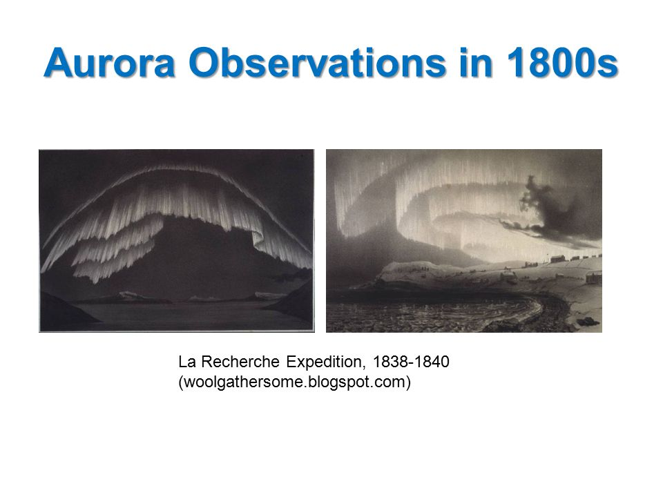 Aurora Observations in 1800s La Recherche Expedition, 1838-1840 (woolgathersome.blogspot.com)