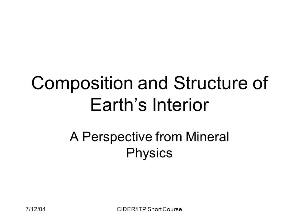 Mineral Physics Program Fundamentals of mineralogy, petrology, phase equilibria Lecture 1.