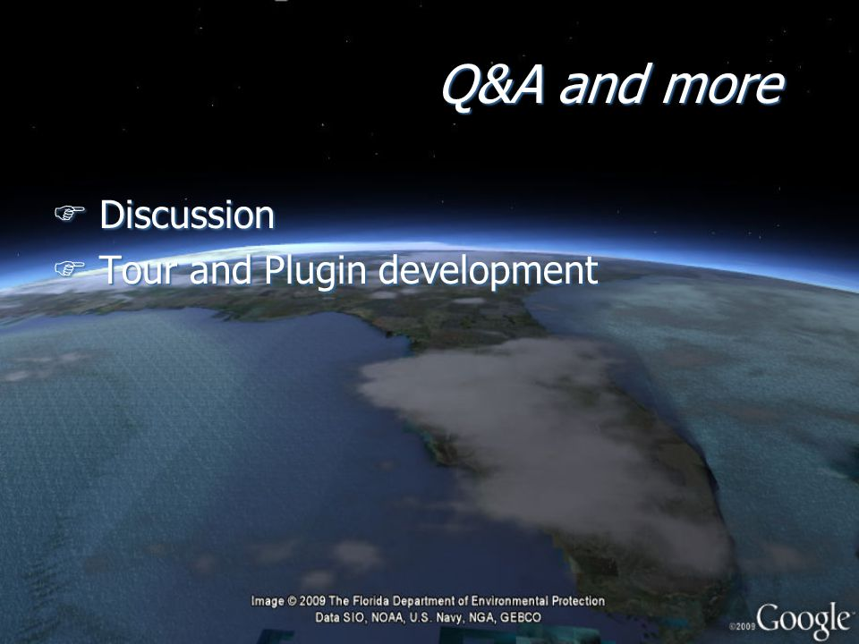 Q&A and more F Discussion F Tour and Plugin development F Discussion F Tour and Plugin development