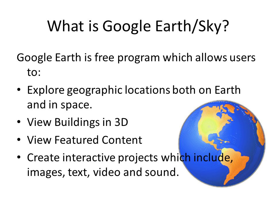 New Project To begin a new project using Google Earth it is very helpful to keep all the information in one folder.