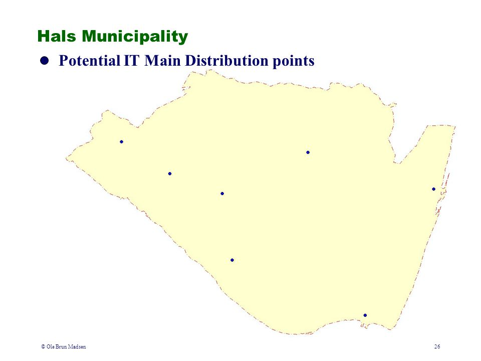 © Ole Brun Madsen26 Hals Municipality Potential IT Main Distribution points