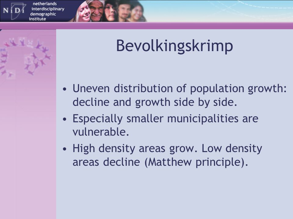 Bevolkingskrimp Uneven distribution of population growth: decline and growth side by side. Especially smaller municipalities are vulnerable. High dens