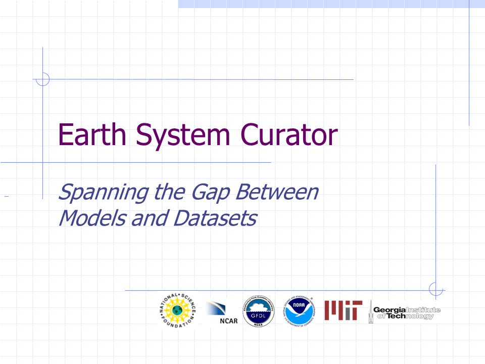 Earth System Curator Spanning the Gap Between Models and Datasets
