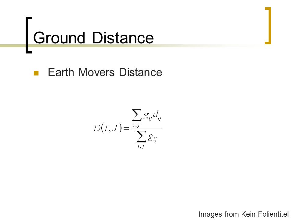 Ground Distance Earth Movers Distance Images from Kein Folientitel