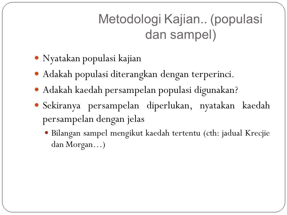 Nyatakan populasi kajian Adakah populasi diterangkan dengan terperinci.