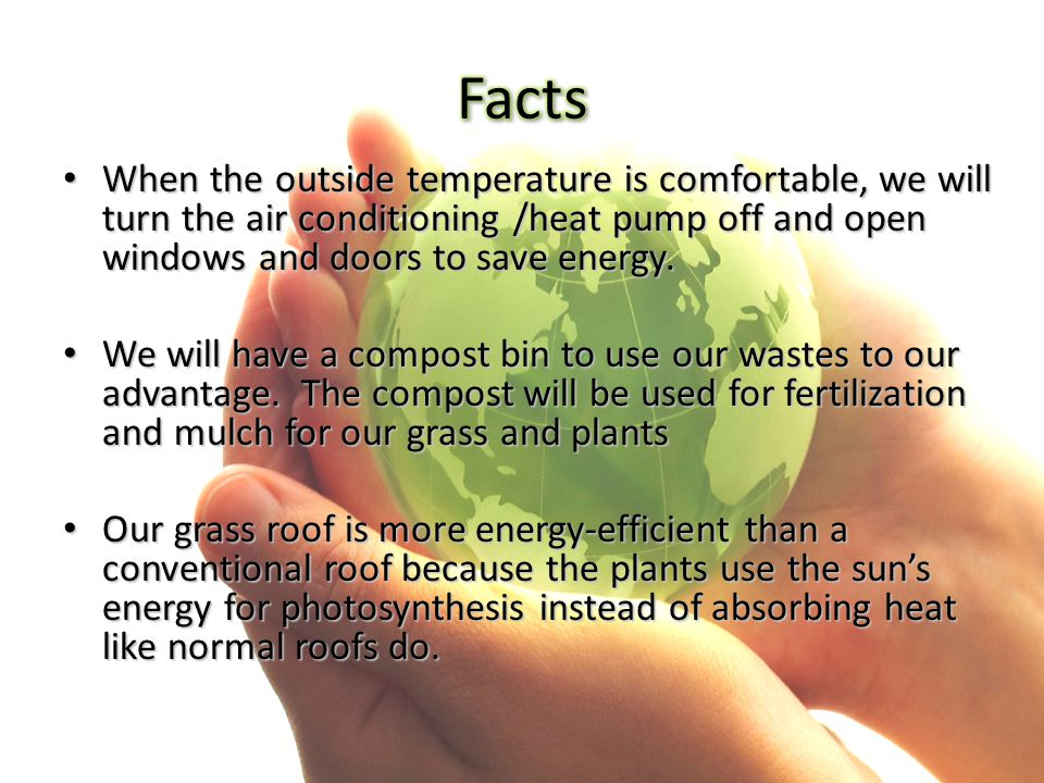 When the outside temperature is comfortable, we will turn the air conditioning /heat pump off and open windows and doors to save energy. When the outs