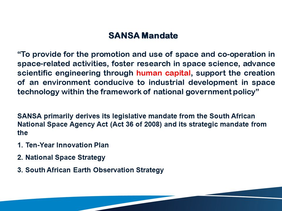 """To provide for the promotion and use of space and co-operation in space-related activities, foster research in space science, advance scientific engi"