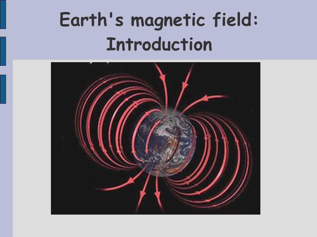 Secular Variation in Earth s magnetic field since 1600 http://swdcwww.kugi.kyoto-u.ac.jp/igrf/