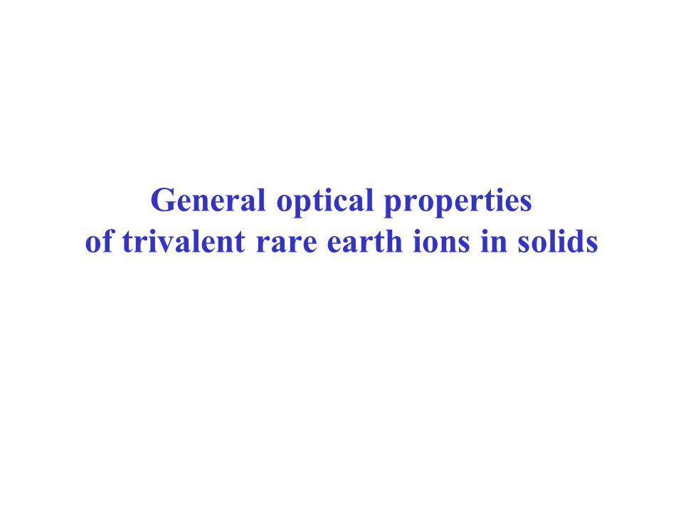 General optical properties of trivalent rare earth ions in solids