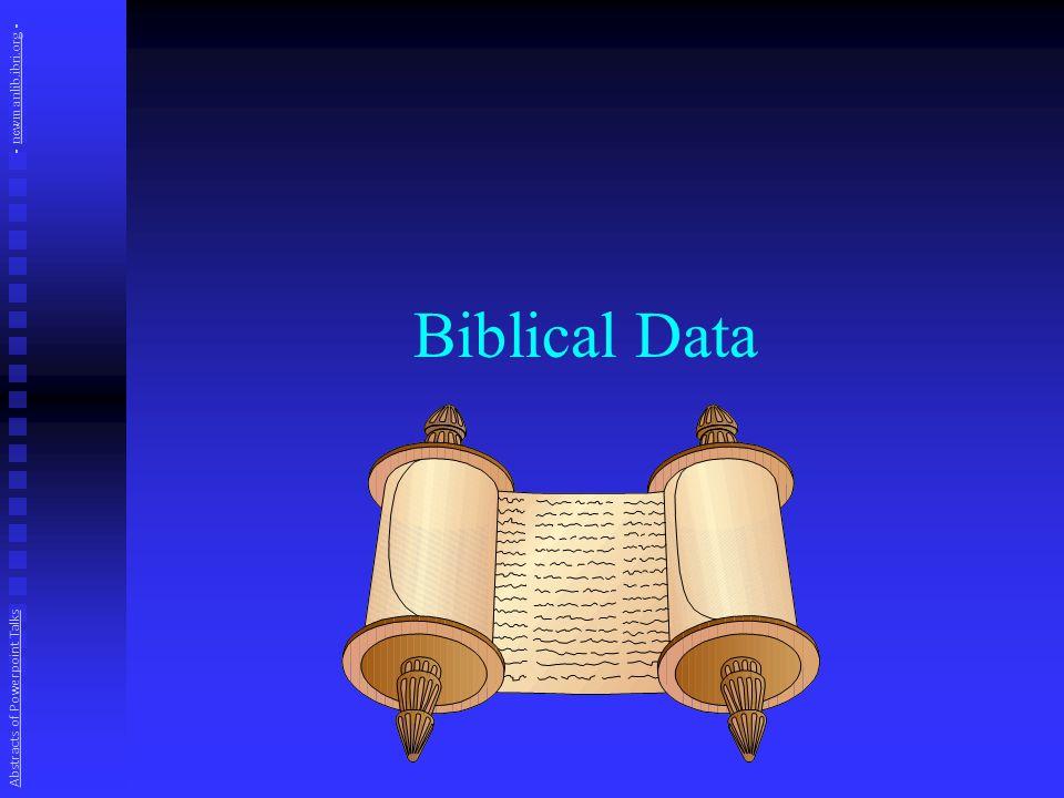Biblical Data Abstracts of Powerpoint Talks - newmanlib.ibri.org -newmanlib.ibri.org