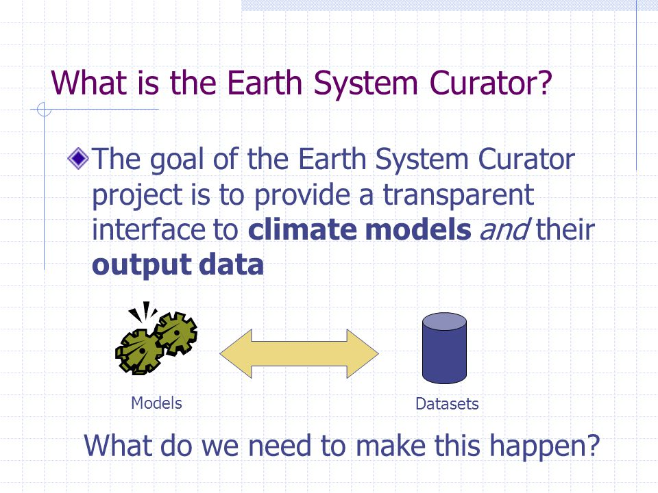 What is the Earth System Curator.