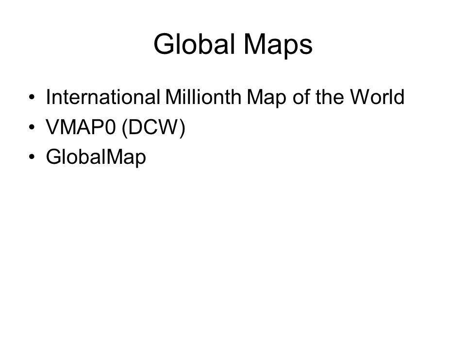 Global Maps International Millionth Map of the World VMAP0 (DCW) GlobalMap