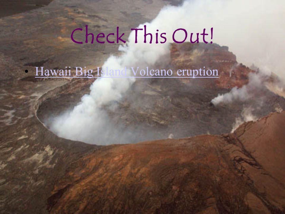 Check This Out! Hawaii Big Island Volcano eruption