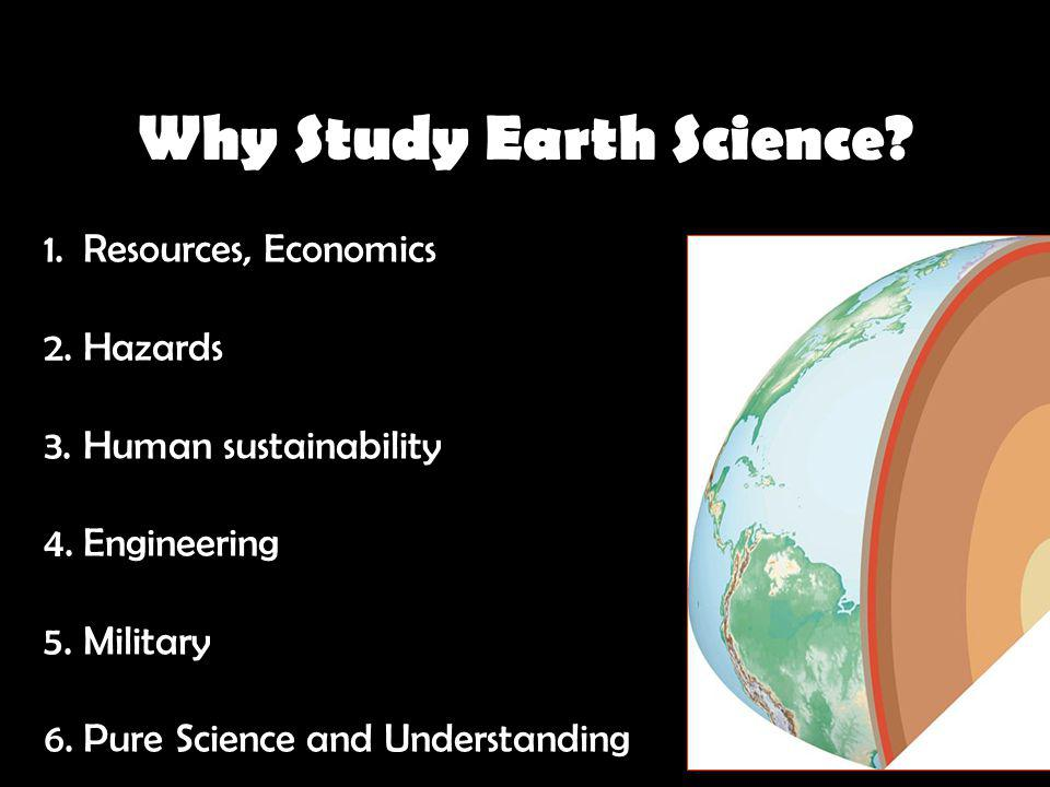Why Study Earth Science.
