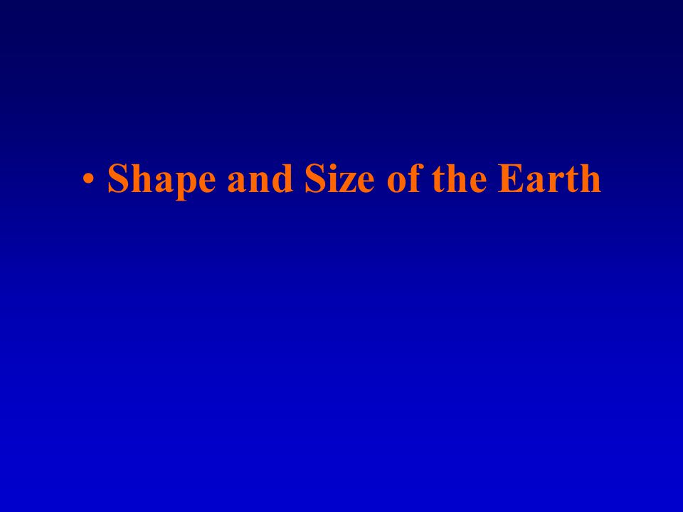 Shape and Size of the Earth