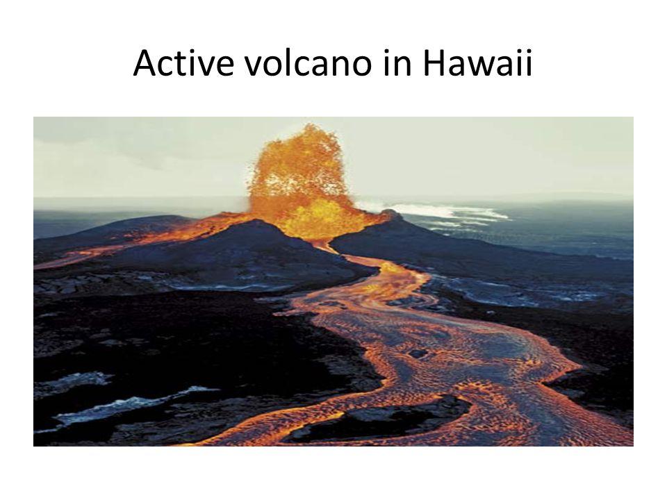 Active volcano in Hawaii