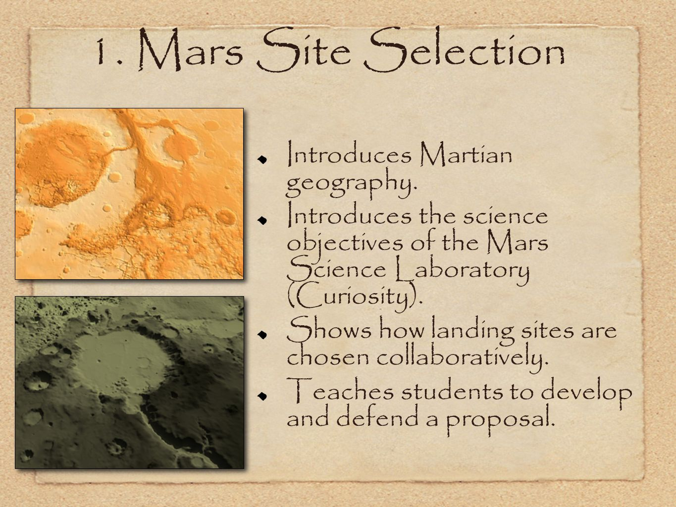 1. Mars Site Selection Introduces Martian geography.