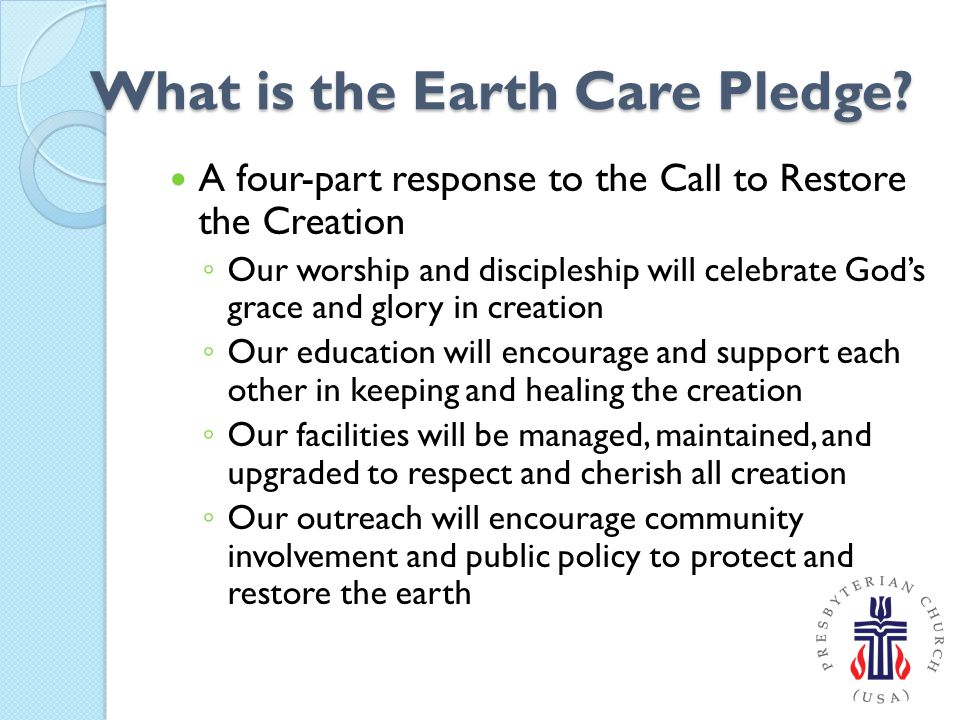 What is the Earth Care Pledge.