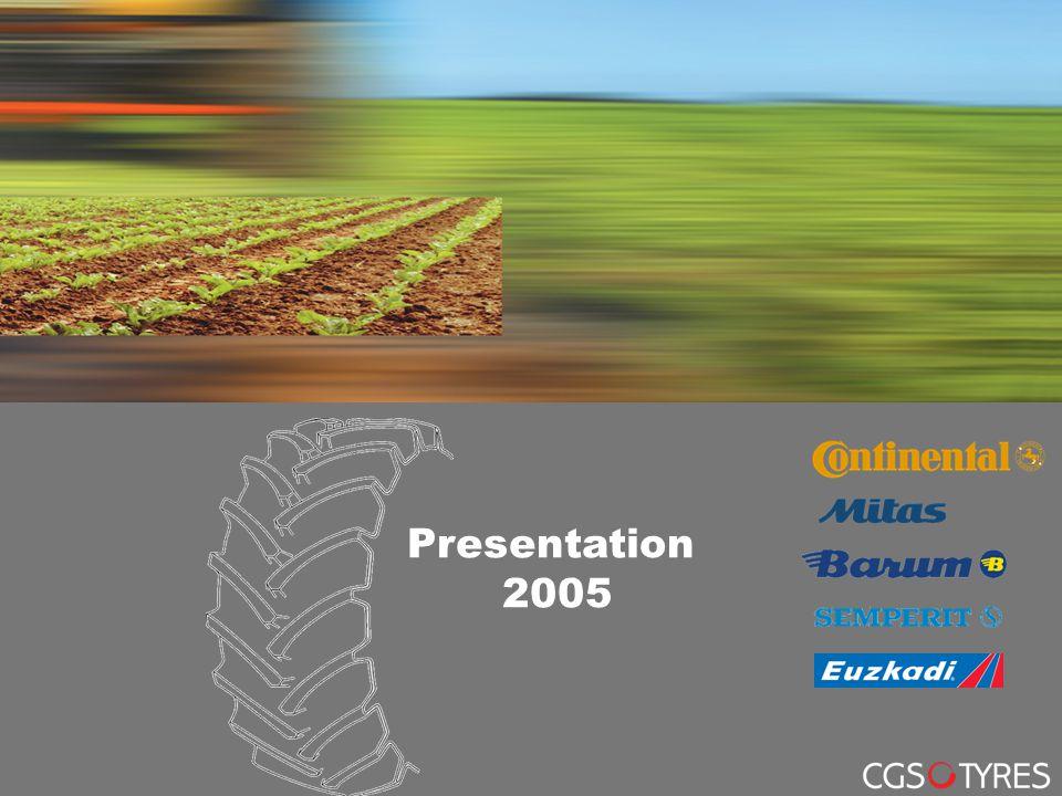 CGS Reifen Deutschland GmbH Business Unit Agricultural Tyres Seite 1 Original Equipment, July 2005 Presentation 2005