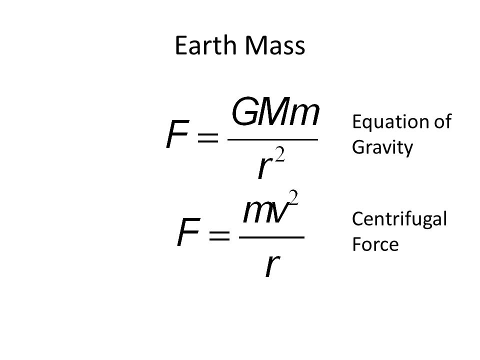 Earth Mass Equation of Gravity Centrifugal Force