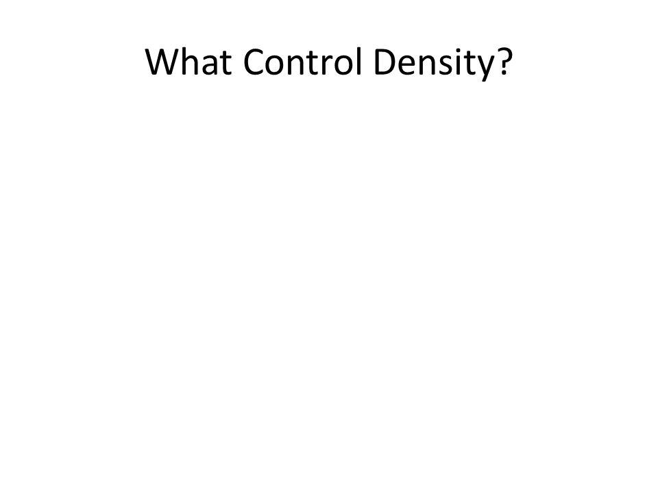 What Control Density
