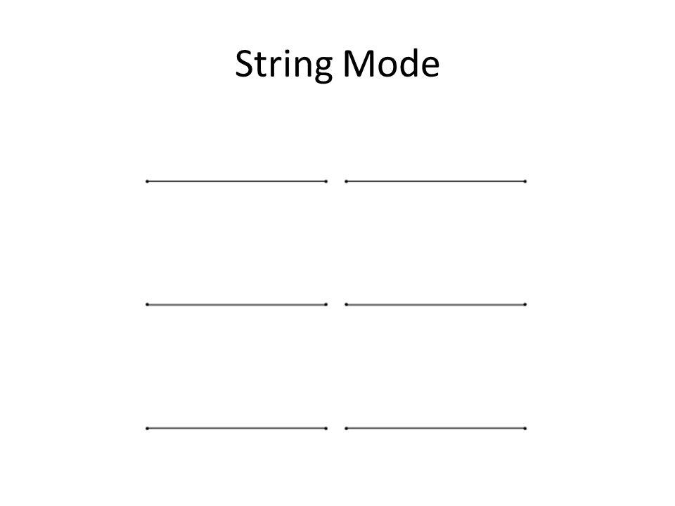 String Mode