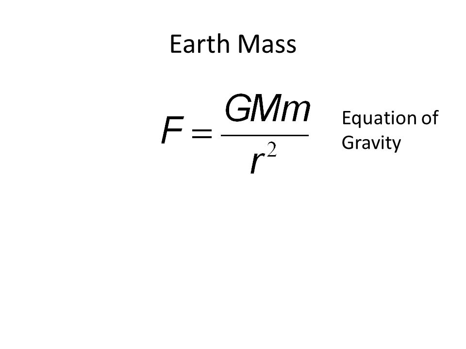 Earth Mass Equation of Gravity