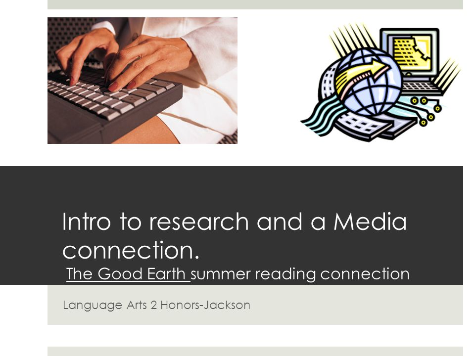 Objectives  Students will create and research a question based off their readings from The Good Earth.