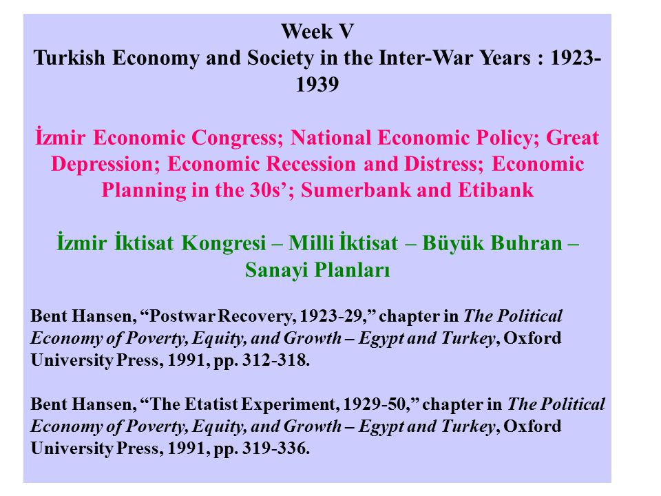 From economic liberalism to national economy– Milli İktisat) a) Free Trade imposed on Turkey by capitulations Classical liberal point of view Removal of traditional barriers - guilds New and modern legislation on transactions & ownership b) Institutions : Chambers of commerce (Ticaret Odaları) & associations