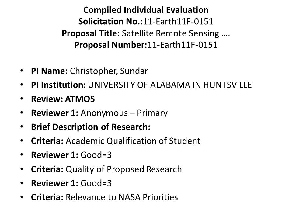 Compiled Individual Evaluation Solicitation No.:11-Earth11F-0151 Proposal Title: Satellite Remote Sensing …. Proposal Number:11-Earth11F-0151 PI Name: