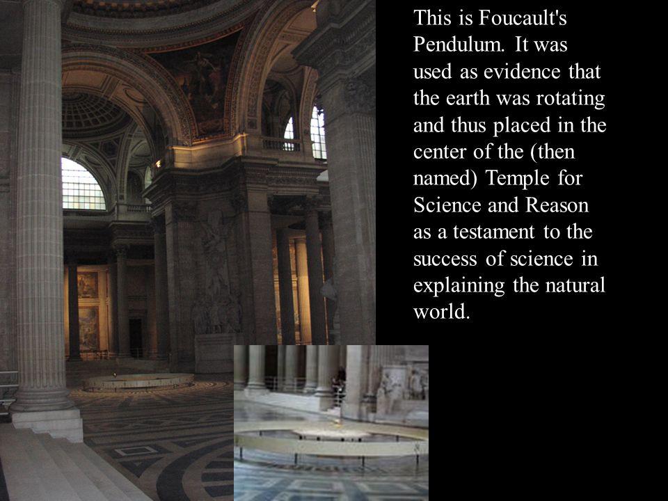 This is Foucault s Pendulum.