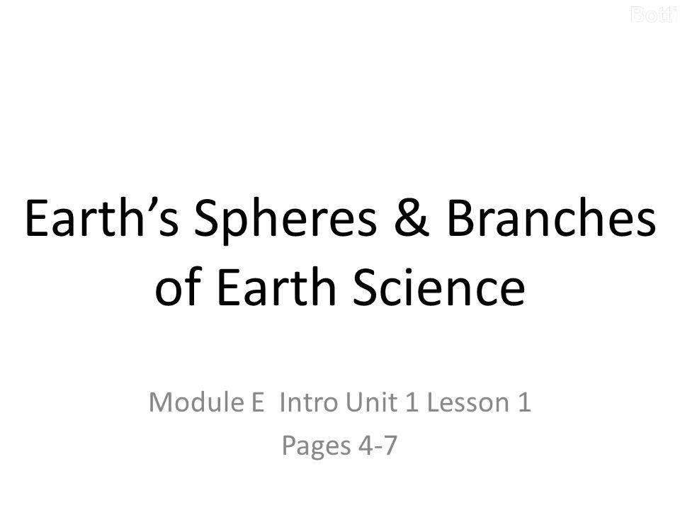 How Do Earth's Spheres Interact.Matter and Energy – 1.