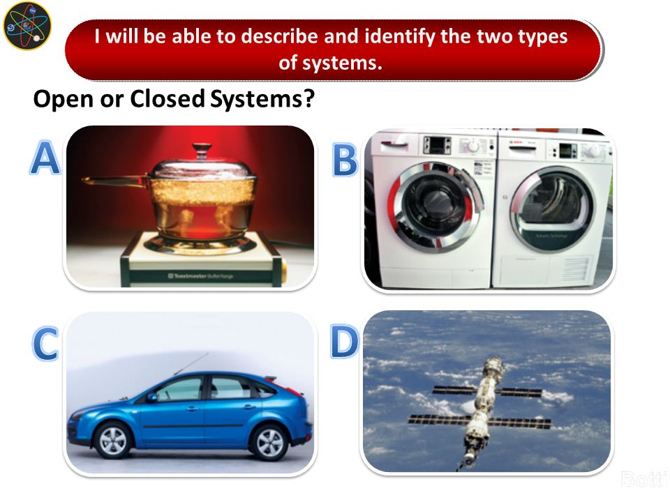 Open or Closed Systems?