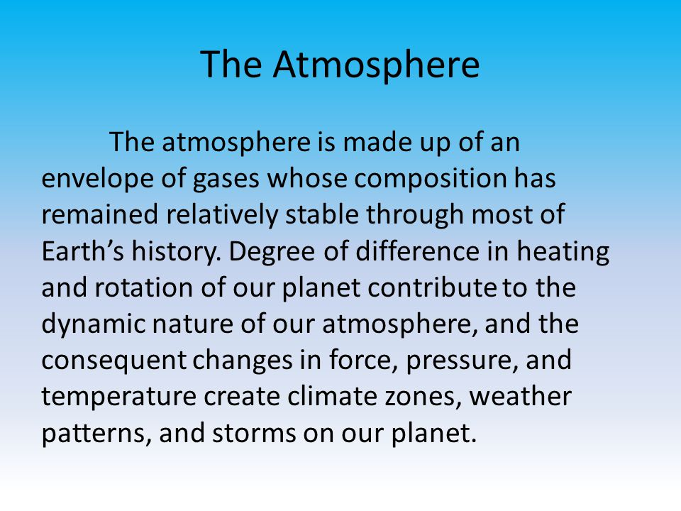 Contribution of H 2 O Atmospheric water vapor contributes to weather patterns in several ways First, adding water vapor to the air reduces its density Secondly, moist air carries latent energy.