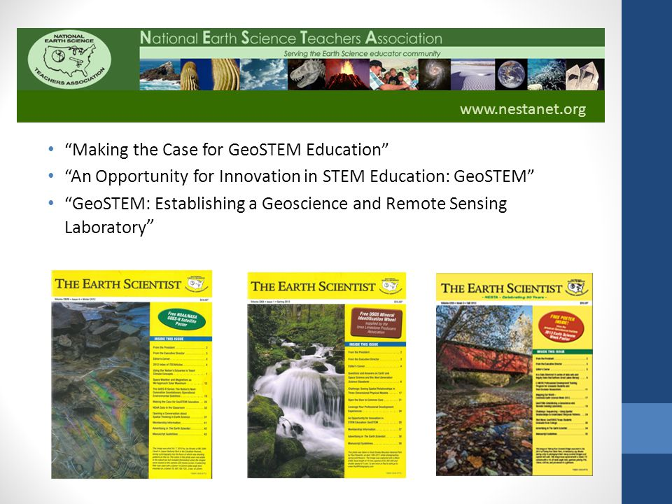Making the Case for GeoSTEM Education An Opportunity for Innovation in STEM Education: GeoSTEM GeoSTEM: Establishing a Geoscience and Remote Sensing Laboratory www.nestanet.org